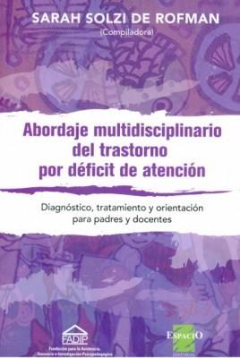 Abordaje multidisciplinario del trastorno por déficit de atención