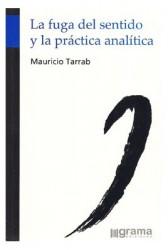 La fuga del sentido y la práctica analítica