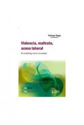 Violencia, maltrato, acoso laboral