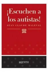 ¡Escuchen a los autistas¡