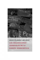 Las inclinaciones criminales de la Europa democrática