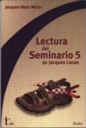 Lectura del seminario 5 de Jacques Lacan