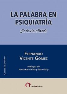 Presentació del llibre: La palabra en psiquiatría, de Fernando Vicente @ La casa de la paraula