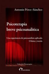 Psicoterapia breve psicoanalítica · Antonio Pérez Sánchez