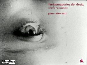 Fantasmagories del desig.  Cinema / psicoanàlisi @ Filmoteca de Catalunya