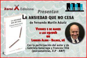 Presentació de La ansiedad que no cesa, de Fernando Martín Aduriz @ Llibreria Alibri